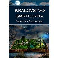 Kráľovstvo smrteľníka - Veronika Savarijová