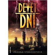 Devět dní - Zuzana Strachotová