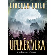 Úplněk vlka - Lincoln Child