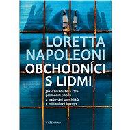 Obchodníci s lidmi - Loretta Napoleoni