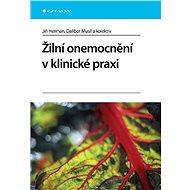 Žilní onemocnění v klinické praxi - Jiří Herman, Dalibor Musil, kolektiv a