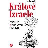 Králové Izraele - Jan Divecký