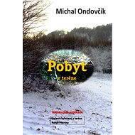 Pobyt v teréne - Michal Ondovčík