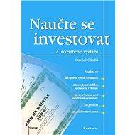 Naučte se investovat - Daniel Gladiš