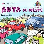 Auta ve městě - Petra Řezníčková