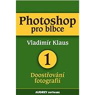 Photoshop pro blbce 1 - Vladimír Klaus