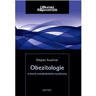 Obezitologie a teorie metabol. syndromu - Štěpán Svačina
