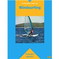 Windsurfing - Jan Štumbauer, Radek Vobr