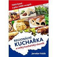 Česká kuchařka a velký kuchařský slovník - Elektronická kniha - Jaroslav Vašák