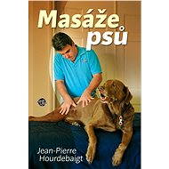 Masáže psů - Jean-Pierre Hourdebaight