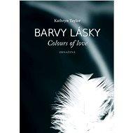Barvy lásky - Obnažená - Kathryn Taylor