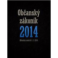 Nový občanský zákoník 2014 - kolektiv autorů - €1