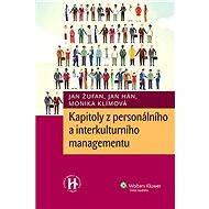 Kapitoly z personálního a interkulturního managementu - Jan Žufan, Jan Hán, Monika Klímová