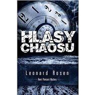 Hlasy chaosu - Leonard Rosen