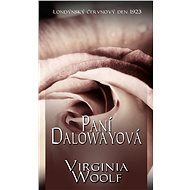 Paní Dallowayová - Virginia Woolfová