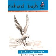 Jonathan Livingston Racek / Jonathan Livingston Seagull - Richard Bach