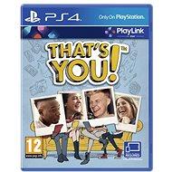 That's You - PS4 - Hra pre konzolu
