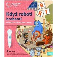 Kúzelné čítanie - Keď roboti brebtajú - Kniha