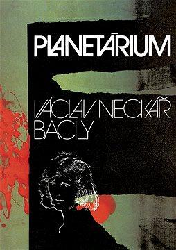 Václav Neckář & Bacily - Planetárium